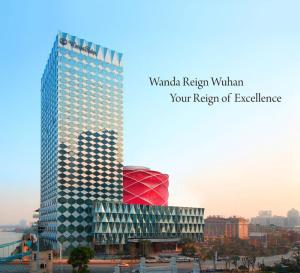 Wanda Hotels & Resorts proudly announces the opening of its first luxury brand Wanda Reign in Wuhan